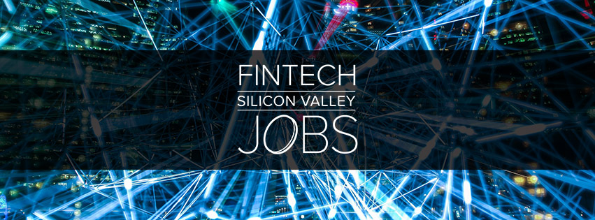 FinTech Silicon Valley Jobs