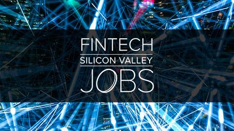 FinTech Silicon Valley Jobs